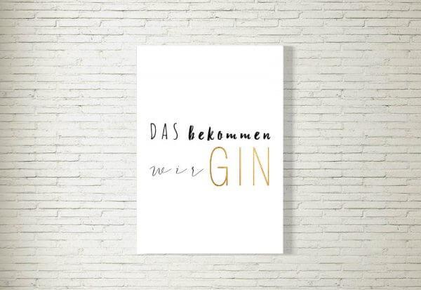 kartlerei poster bild drucken bayrisch spruch das bekommen wir gin 600x413 - Home