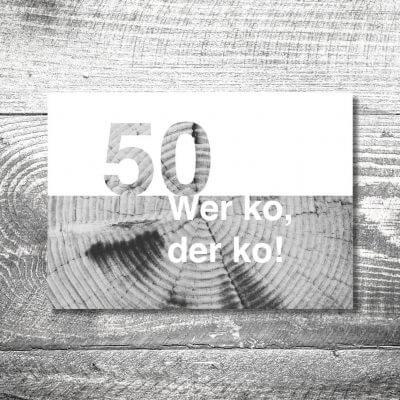 kartlerei karten drucken heimatgefuehl bayern einladungskarten bayrisch wer ko 400x400 - Wer ko, der ko | 2-Seitig | ab 0,70 €