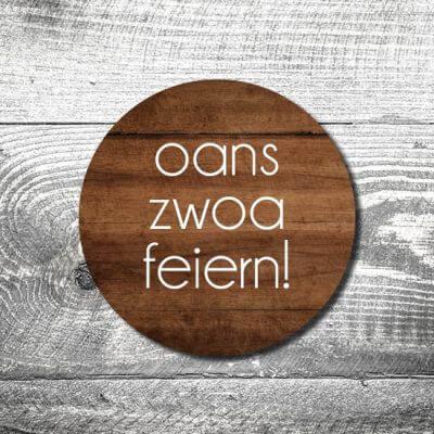 Bierdeckel Oans Zwoa Feiern Holz