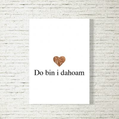 Poster/Bild Do bin i dahoam