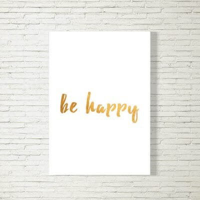 Poster/Bild | be happy
