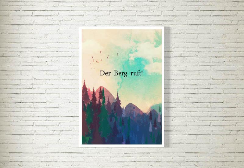 kartlerei poster bild drucken bayrisch spruch der berg ruft berge - Poster Shop & Bilder