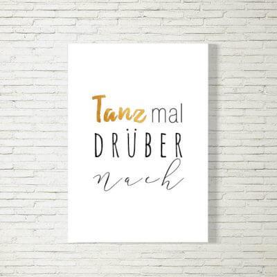 kartlerei poster bild drucken bayrisch spruch tanz mal drueber nach 400x400 - Poster und Bilder