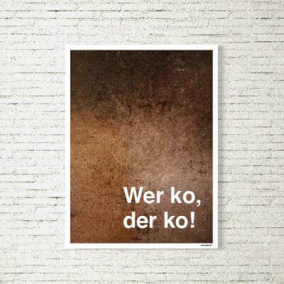 kartlerei poster shop bilder drucken bayrischer bayrisch wer ko der ko 400x400 - Poster und Bilder