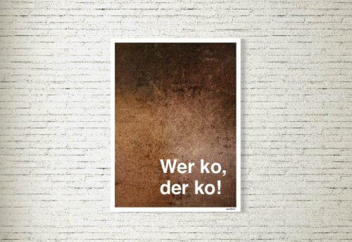 Poster/Bild Wer ko, der ko Rustikal