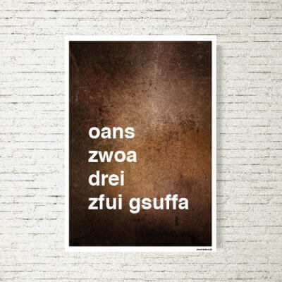 Poster/Bild Zfui Gsuffa Rustikal