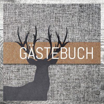 Gästebuch Grauer Hirsch