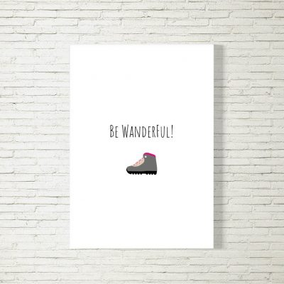 Poster/Bild Be Wanderful