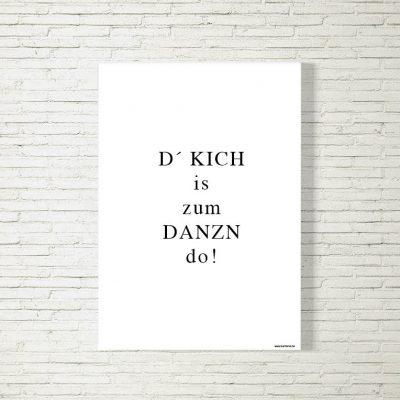 Poster/Bild Kich is zum Danz do