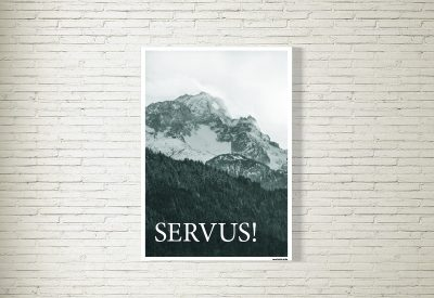 kartlerei store servus berge poster zugspitze garmisch bergliebe 400x275 - Poster & Bilder